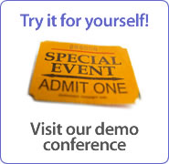 Try it for yourself - Visit our demo conference.